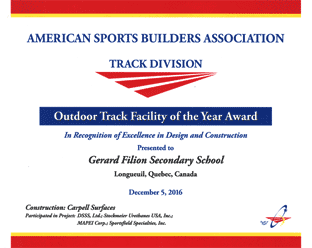 ASBA Award Outstanding track facility of the year Gérard-Filion, Longueuil, QC -2015